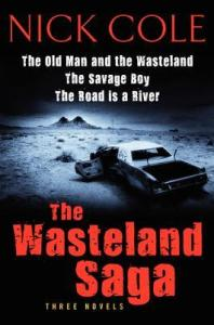 the wasteland saga, nick cole, ebook, indie pub